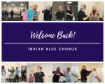 INDIAN BLUE CHORUS is BACK rehearsing!
